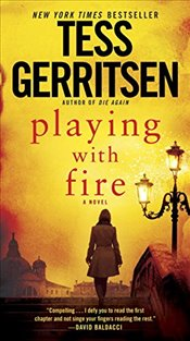 Playing with Fire - Gerritsen, Tess