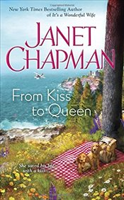 From Kiss to Queen - Chapman, Janet