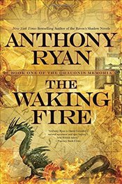 Waking Fire : Draconis Memoria 1 - Ryan, Anthony
