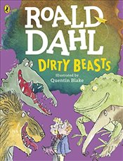Dirty Beasts - Dahl, Roald