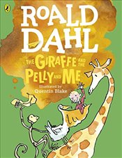 Giraffe and the Pelly and Me : Colour Edition - Dahl, Roald