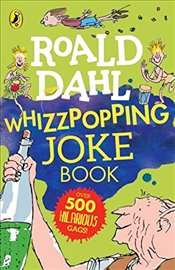 Roald Dahl: Whizzpopping Joke Book (Dahl Fiction) - Dahl, Roald