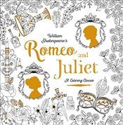 Romeo and Juliet: A Coloring Classic - Metallinou, Renia
