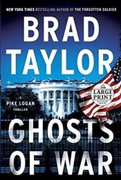 Ghosts of War: A Pike Logan Thriller (Random House Large Print) - Taylor, Brad