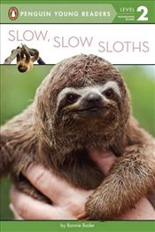 Slow, Slow Sloths (Penguin Young Readers, Level 2) - Bader, Bonnie
