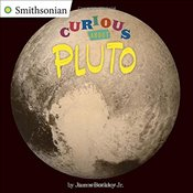 Curious about Pluto (Smithsonian) - Buckley, James