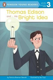 Thomas Edison and His Bright Idea (Penguin Young Readers, Level 3) - Demuth, Brennan, Patricia