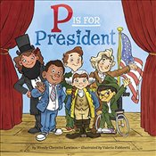 P Is for President - Lewison, Wendy Cheyette