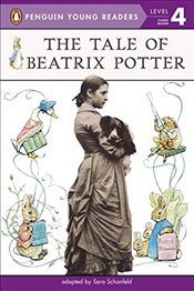 Tale of Beatrix Potter : Penguin Young Readers, Level 4 -