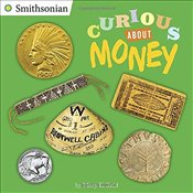 Curious about Money (Smithsonian) - Reid, Mary E.
