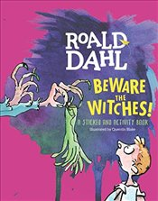 Beware the Witches! : A Sticker and Activity Book - Dahl, Roald