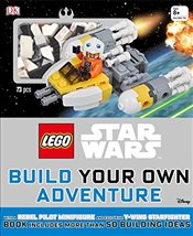 Lego Star Wars: Build Your Own Adventure - DK Publishing
