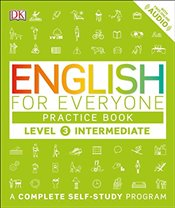 English for Everyone: Level 3: Ntermediate, Practice Book - DK,