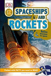 Spaceships and Rockets (DK Readers: Level 2) - DK Publishing