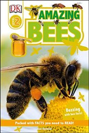 Amazing Bees (DK Readers: Level 2) - DK Publishing