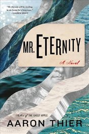 Mr. Eternity - Thier, Aaron