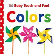Baby Touch and Feel: Colors (Baby Touch & Feel) - DK Publishing