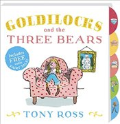 Goldilocks and the Three Bears - Ross, Tony