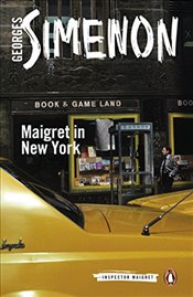 Maigret in New York : Inspector Maigret #27 - Simenon, Georges
