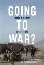 Going to War?  :Trends in Military Interventions - Hlatky, Stéfanie von