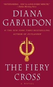 Fiery Cross : Outlander 5 - Gabaldon, Diana