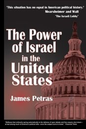 Power of Israel in the United States - Petras, James