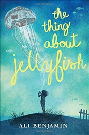 Thing About Jellyfish - Benjamin, Ali