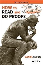 How to Read and Do Proofs 6e : An Introduction to Mathematical Thought Processes - Solow, Daniel
