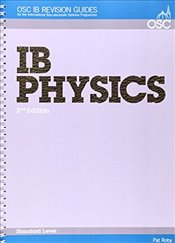 IB Physics Standard Level (OSC IB Revision Guides for the International Baccalaureate Diploma) - Roby, Pat