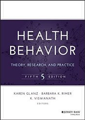 Health Behavior : Theory, Research, and Practice - Glanz, Karen