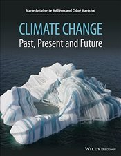 Climate Change : Past, Present, and Future - Mélières, Marie-Antoinette