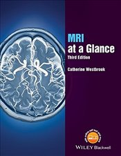 MRI at a Glance 3e - Westbrook, Catherine