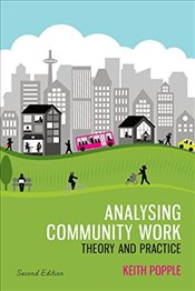 Analysing Community Work : Theory and Practice - Popple, Keith