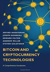Bitcoin and Cryptocurrency Technologies : A Comprehensive Introduction - Narayanan, Arvind