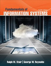 Fundamentals of Information Systems 8e - Stair, Ralph M.