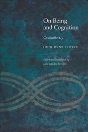 On Being and Cognition   - Scotus, John Duns