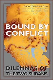 Bound by Conflict  - Deng, Francis Mading