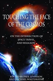 Touching the Face of the Cosmos - Levinson, Paul