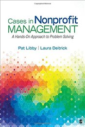 Cases in Nonprofit Management : A Hands-On Approach to Problem Solving - Libby, Pat