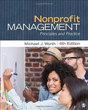 Nonprofit Management : Principles and Practice - Worth, Michael J.