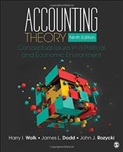 Accounting Theory : Conceptual Issues in a Political and Economic Environment - Wolk, Harry I