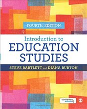Introduction to Education Studies   - Bartlett, Steve