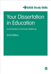 Your Dissertation in Education  - Buckler, Scott
