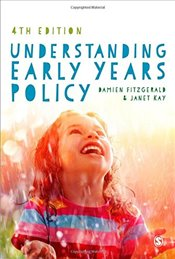 Understanding Early Years Policy - Fitzgerald, Damien