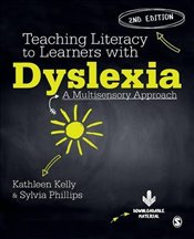 Teaching Literacy to Learners with Dyslexia - Kelly, Kathleen