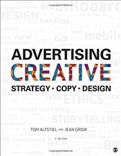 Advertising Creative : Strategy, Copy, and Design - Altstiel, Tom