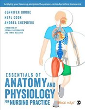 Essentials of Anatomy and Physiology for Nursing Practice - Boore, Jennifer