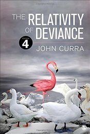 Relativity of Deviance - Curra, John Ogden