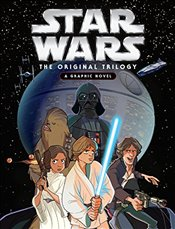 Star Wars : Original Trilogy Graphic Novel - Lucasfilm Book Group
