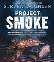 Project Smoke - Raichlen, Steven